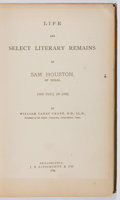 Books:Americana & American History, William Carey Crane. Life and Literary Remains of Sam Houston ofTexas. J. B. Lippincott, 1884. First edition. T...