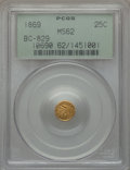 California Fractional Gold: , 1869 25C Liberty Round 25 Cents, BG-829, Low R.5, MS62 PCGS. PCGSPopulation (9/8). NGC Census: (0/126). ...