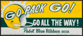 """Football Collectibles:Others, 1960's Green Bay Packers """"Go Pack Go!"""" Pabst Blue Ribbon Beer Broadside...."""