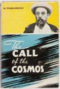 Books:Science Fiction & Fantasy, K. Tsiolkovsky. The Call of the Cosmos. Foreign Language Publishing House, [n.d.] First edition in English. Illu...
