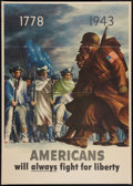 """Movie Posters:War, World War II Propaganda (U.S. Government Printing Office, 1943).Poster (28"""" X 40""""). """"Americans Will Always Fight for Libert..."""