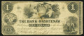 Obsoletes By State:Michigan, Ann Arbor, MI- The Bank of Washtenaw $1 May 1, 1854 . ...