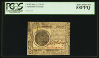 Continental Currency May 9, 1776 $7 PCGS Choice About New 58PPQ