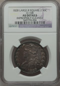 Bust Half Dollars: , 1828 50C Curl Base 2, No Knob -- Improperly Cleaned -- NGC Details.AU. O-108. NGC Census: (59/574). PCGS Population (55/3...