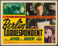 "Movie Posters:War, Berlin Correspondent (20th Century Fox, 1942). Half Sheet (22"" X28""). War.. ..."