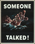 "Movie Posters:War, World War II Propaganda (U.S. Government Printing Office, 1942).Poster (22"" X 28"")No. 18 --""Someone Talked!"" War.. ..."