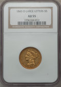 Liberty Half Eagles, 1843-O $5 Large Letters AU55 NGC. Variety 1....