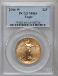 Modern Bullion Coins, 2006-W $25 Half Ounce Gold Eagle MS69 PCGS. PCGS Population(5376/1661). NGC Census: (2978/4351). Numismedia Wsl. Price fo...