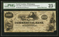 Obsoletes By State:North Carolina, Wilmington, NC- Commercial Bank of Wilmington $100 Feb. 1, 1861 G18a. ...