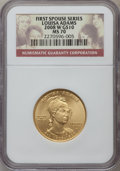 Modern Issues, 2008-W $10 Louisa Adams Half-Ounce Gold MS70 NGC. NGC Census: (0). PCGS Population (126). Numismedia Wsl. Price for proble...