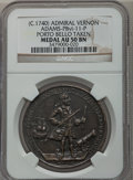 Betts Medals, (circa 1740) Admiral Vernon, Porto Bello Taken AU50 NGC. Betts-238,Adams-PBvi-11-P....