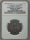 Betts Medals, (circa 1740) Admiral Vernon, Porto Bello XF45 NGC. Betts-195,Adams-PBv-3-C. Copper, 26 mm. 5.4 gm....