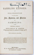 Books:Americana & American History, Jonathan H. Green. Gambling Exposed. A Full Exposition of Allthe Various Arts, Mysteries, and Miseries of Gambling...