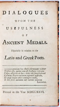 Books:Non-fiction, [Joseph Addison]. Dialogues Upon the Usefulness of Ancient Medals. No publisher stated, 1726. Illustrated. Moder...