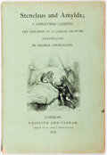 Books:Children's Books, George Cruikshank, illustrator. Stenelaus and Amylda; AChristmas Legend For Children of a Larger Growth. Griffi...