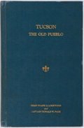 Books:Americana & American History, Dean Frank C. Lockwood and Captain Donald W. Page. Tucson - TheOld Pueblo. Manufacturing Stationers, [n.d., cir...