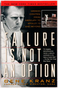 Books:Americana & American History, [Spaceflight, Mission Control]. Gene Kranz. SIGNED. Failure IsNot an Option. Berkley Books, [2001]. Third printing ...