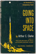 Books:Science Fiction & Fantasy, Arthur C. Clarke. Going Into Space. Harper & Brothers, 1954. Publisher's original cloth and dust jacket. Very go...