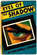 Books:Mystery & Detective Fiction, Maxwell Grant. Eyes of the Shadow. A Detective Novel. Street and Smith Publications, Inc., 1931. First edition. ...