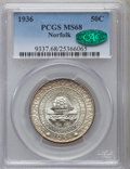 1936 50C Norfolk MS68 PCGS. CAC. This issue is more collectible in MS68 than one might think, although such coins are th...