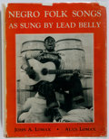 Books:Americana & American History, [Lead Belly]. John A. Lomax and Alan Lomax, editors. Negro FolkSongs as Sung by Lead Belly. New York: The Macmillan...