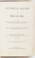 Books:Americana & American History, John Dixon Long. Pictures of Slavery in Church and State.Philadelphia: published by the author, 1857. Second editio...