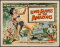 "Movie Posters:Adventure, Love Slaves of the Amazons (Universal International, 1957). HalfSheet (22"" X 28""). Adventure.. ..."