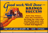 """Good Work Well Done (Mather and Company, 1923). Motivational Poster (28"""" X 41.5""""). Miscellaneous"""