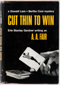 Books:Fiction, [Erle Stanley Gardner]. A. A. Fair. INSCRIBED. Cut Thin ToWin. William Morrow & Co., 1965. First edition. Signe...