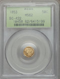 California Fractional Gold, 1853 50C Liberty Round 50 Cents, BG-422, High R.6, MS62 PCGS....