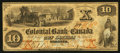 Canadian Currency: , Toronto, CW- The Colonial Bank of Canada $10 Apr. 1, 1859 Ch. #130-10-02-12. ...
