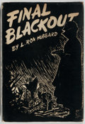 Books:Science Fiction & Fantasy, L. Ron Hubbard. Final Blackout. Hadley Publishing Co., 1940. First edition. Publisher's original black cloth and...