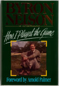 Books:Biography & Memoir, Byron Nelson. INSCRIBED. How I Played the Game. TaylorPublishing Company, 1993. Second edition. Inscribed by ...