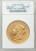 Liberty Double Eagles: , 1853 $20 -- Cleaned -- ANACS. AU55 Details. Breen-7162. NGC Census: (245/275). PCGS Population (81/102). Mintage: 1,261,32...