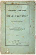 Books:Americana & American History, [Anti-Slavery] A Condensed Anti-Slavery Bible Argument; By aCitizen of Virginia [George Bourne]. S. W. Benedict...