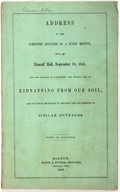 Books:Americana & American History, [Anti-Slavery] Address of the Committee Appointed by a PublicMeeting Held at Faneuil Hall, September 24, 1846, For the...
