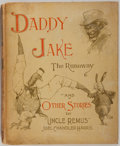 Books:Literature Pre-1900, Joel Chandler Harris. Daddy Jake the Runaway and Short StoriesTold After Dark. The Century Co., 1889. First edi...