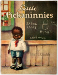 Books:Americana & American History, [African-American Children's Book]. Ida M. Chubb. LittlePickaninnies. Whitman Publishing Company, 1929. Illustr...