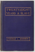 Books:Americana & American History, Thomas L. Johnson. Twenty-Eight Years A Slave or the Story of MyLife in Three Continents. Christian's Workers' ...