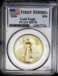 2006 G$50 One-Ounce Gold Eagle MS70 PCGS. The fine-grained, satiny luster is completely unbroken, and the coin is comple...
