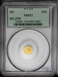 California Fractional Gold: , Undated 25C Liberty Round 25 Cents, BG-206, High R.4, MS63 PCGS. Anintricately struck canary-gold Period One piece with a ...