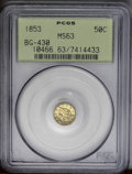 California Fractional Gold: , 1853 50C Liberty Round 50 Cents, BG-430, R.3, MS63 PCGS. Theobverse field is particularly prooflike. Sharply struck save f...