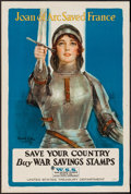 "Movie Posters:War, World War I Propaganda (United States Treasury, 1918). War SavingStamps Poster (20"" X 30""). ""Joan of Arc Saved France..."" W..."