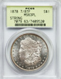 Morgan Dollars: , 1878 7/8TF $1 Strong MS63 Prooflike PCGS. PCGS Population (107/65). NGC Census: (96/68). Numismedia Wsl. Price for problem...