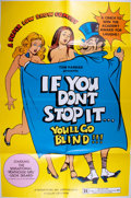 Miscellaneous:Movie Posters, [Movie Posters]. If You Don't Stop It, You'll Go Blind(1974). Original one sheet movie poster. Folded. Near min...