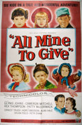 Miscellaneous:Movie Posters, [Movie Posters]. All Mine to Give (Universal, 1957).Original one sheet movie poster. Starring Glynis Johns and ...