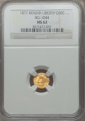 California Fractional Gold, 1871 50C Liberty Round 50 Cents, BG-1044, High R.6, MS62 NGC....