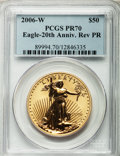 Modern Bullion Coins, 2006-W $50 One-Ounce Gold Eagle Reverse 20th Anniversary Proof PR70PCGS....