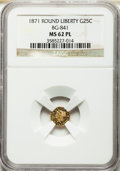 California Fractional Gold: , 1871 25C Liberty Round 25 Cents, BG-841, R.4, MS62 Prooflike NGC.NGC Census: (1/5). ...