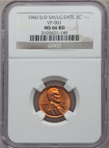 1960-D/D 1C Small Over Large Date, FS-101 MS66 Red NGC. VP-001. NGC Census: (0/0). PCGS Population (7/0)....(PCGS# 37965...